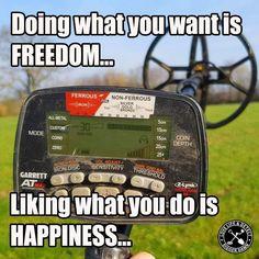 #metaldetecting #diggerdawn #metaldetectingmeme #Garrett #garrettmeme #freedom #happiness Metal Detecting Videos, Metal Detecting Finds, Do What You Want, Digger, Freedom, Happiness, Humor, Liberty, Political Freedom