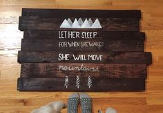 A personal favorite from my Etsy shop https://www.etsy.com/listing/262680266/let-her-sleep-for-when-she-wakes-she