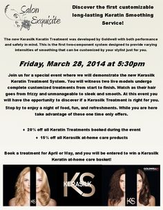 New Kerasilk Keratin Treatment by @Goldwell US !  We are hosting a free demonstration night on March 28th at 5:30pm. Food, fun, and information!