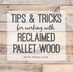 So, you want to build something beautiful out of pallet boards? You can totally do it! Here are some tips & tricks via thinkingcloset.com to help you along the way!