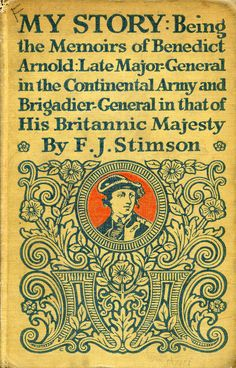 """""""My Story"""" by Frederic Jesup Stimson. Published 1917 by Scribner in New York"""
