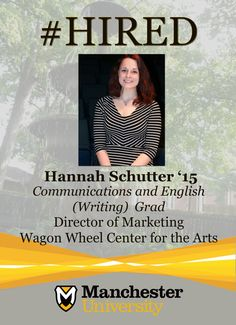 Hannah Schutter '15 is #hired as the Director of Marketing at Wagon Wheel Center for the Arts.