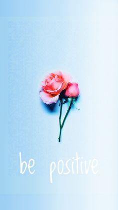 be positive iphone watercolour cute wallpaper