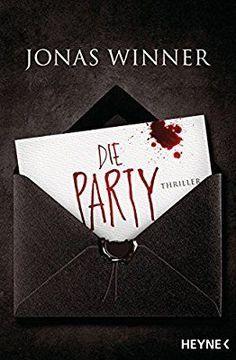 Die Party: Thriller: Amazon.de: Jonas Winner: Bücher