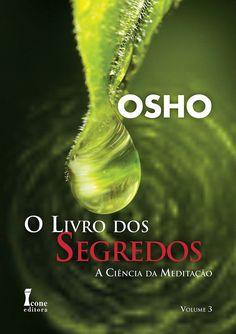 Osho - O Livro dos Segredos. Editora Ícone. Design de capa: Rodnei Medeiros