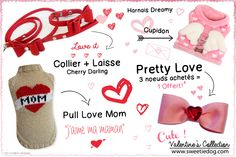Saint Valentin chien Sweetie Dog - Collier & laisse Cherry Darling - Pull I Love Mom - Harnais Dreamy Pinkaholic -Noeud Pretty #bow Love www.sweetiedog.com #dogaccessories #harness #collar #leash #valentines #valentinesday #dog #chien