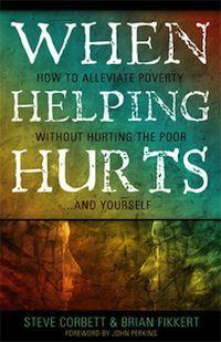 When Helping Hurts | Challies Dot Com