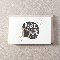 Ride or Die Helmet - Letterpress Greeting Card, By Pike Street Press - Seattle