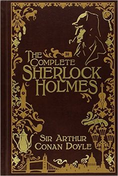 The Complete Sherlock Holmes [Leatherbound]: Sir Arthur Conan Doyle: 9781435114944: AmazonSmile: Books