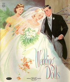 Whitman 1958 Wedding Dolls http://www.pinterest.com/thatgirlmarlaj/never-too-old-for-a-white-wedding-hmmm/