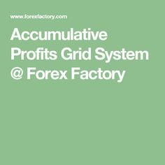 Grid system forex factory