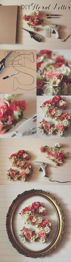 DIY floral letter...Love it, I'm sooooo doing this!!!