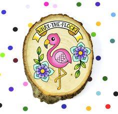 / original cute retro kitsch painting on wood slice / flamingo funny sassy Diy Arts And Crafts, Wood Crafts, Diy Crafts, Wood Art, Wood Wood, Quirky Art, Kawaii Tattoo, Wood Ornaments, Wood Slices