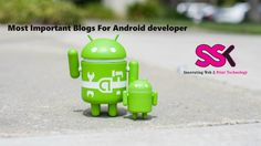 Most Important #Blogs For #Androiddeveloper