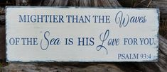 Nautical Nursery - Beach Decor - Coastal Sign - Childrens Room Boy Girl - Wedding - Psalm 93:4 - Verse Scripture - Mightier Than The Waves