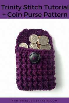One of this week's Featured Favorites at the Link & Share Wednesday Link Party is this free Coin Purse Pattern and Trinity Stitch Tutorial from The Blue Elephants.  Get the free pattern and tutorials right here: