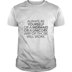 [Top tshirt name list] Always Be Yourself Or A Mermaid Or A Unicorn Any Of Those Will Work  Shirt HOT design  Always Be Yourself Or A Mermaid Or A Unicorn Any Of Those Will Work  Tshirt Guys Lady Hodie  SHARE and Get Discount Today Order now before we SELL OUT  Camping 4th of july shirt fireworks tshirt a abbey thing you wouldnt understand keep calm let hand it tshirt design funny names a mermaid or unicorn any of those will work always be be yourself or a mermaid unicorn any of those will…