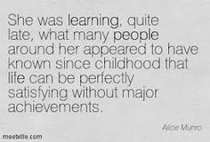 Image from http://meetville.com/images/quotes/Quotation-Alice-Munro-life-learning-people-Meetville-Quotes-176299.jpg.