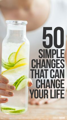 50 simple ways to change your life! #LifeHacks #change #healthy #living #hacks