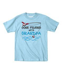 Light Blue 'Gone Fishing With Grandpa' Tee - Toddler & Kids #zulily #zulilyfinds