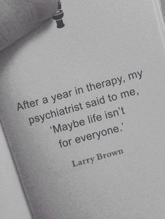 life, quote, and therapy