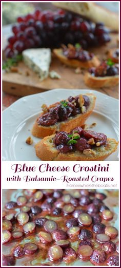 Blue Cheese Crostini with Balsamic-Roasted Grapes! A quick and easy appetizer to serve for the holidays! | homeiswheretheboatis.net #appetizer #easy