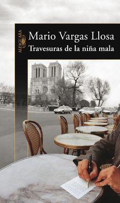 """""""Travesuras de la niña mala"""" de Mario Vargas Llosa."""