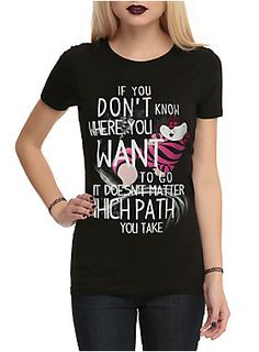 """He's mysterious and disappears at any moment, but he always got some words of advice. This fitted black tee from Disney Alice In Wonderland has a Cheshire Cat quote design. The quote reads """"If You Don't Know Where You Want To Go It Doesn't Matter Which Path You Take."""