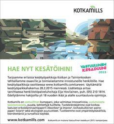 Kotkamills tarjoaa #kesätyö|tä alan opiskelijoille Kotkan ja Tainionkosken tehtaille!