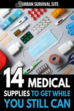 When people panic, certain supplies disappear from the shelves. Here are some medical supplies to get before it's too late.