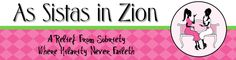 A Relief from Sobriety Where Hilarity Never Faileth: Sistas in Zion, funny blog