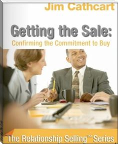 Jim Cathcart: Getting The Sale