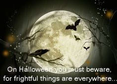 Halloween Quotes and Graphics Always the Holidays