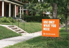 Create yard signs with strong messages.
