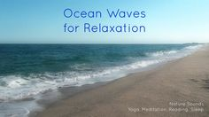 Nature Sounds Ocean Waves for relaxation, yoga, meditation, reading, sle...