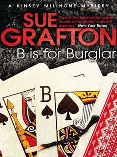 B is for Burglar (Kinsey Millhone Mystery) by Sue Grafton #Grafton