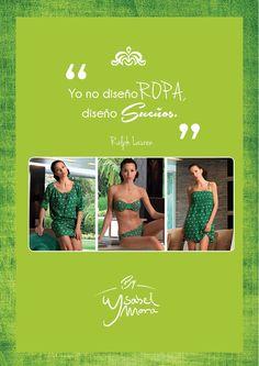 """"""" Yo no diseño #ropa, diseño sueños"""" #RalphLauren. #ByYsabelMora #YsabelMoraytu #Frases #moda #diseño"""