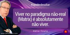 Prof. Hélio Couto: O Poder de soltar VIII