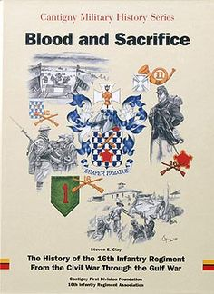 Blood and sacrifice: The history of the Infantry Regiment from the Civil War through the Gulf War (Cantigny military history series) Gettysburg, World War I, Military History, Battle, Blood, Round Top, Division, Vietnam, American