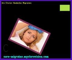 Are Cluster Headaches Migraines 172714 - Cure Migraine