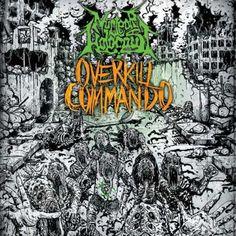 Name: Nuclear Holocaust – Overkill Commando Genre: Death Metal Year: 2016…