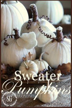 Sweater Pumpkins from StoneGable | Featured Fall Decorating Idea from Gooseberry Patch
