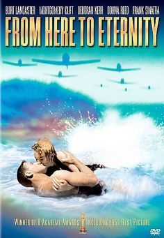 From Here to Eternity - classic seen on the cover but the entire movie was about Montgomer Clift (what a talented gorgeous man)