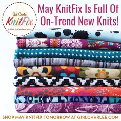 It's time to set your clocks because Girl Charlee Fabrics May KnitFix Sale starts TOMORROW, May 10th at 9:00AM PT! Get your May KnitFix stuffed full of 6 new florals, solids, ethnics, novelty, and more, each in two yard cuts, totaling 12 yards of fabric! Quantities are limited and KnitFix is first come first serve, so shop early!