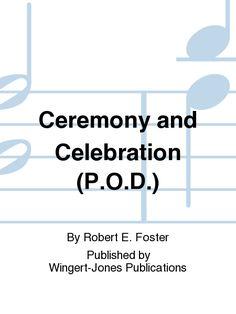 Ceremony and Celebration (P.O.D.)