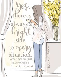 There's always a bright side to every situation