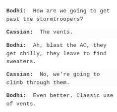 Rogue One conversations: Bodhi and Cassian