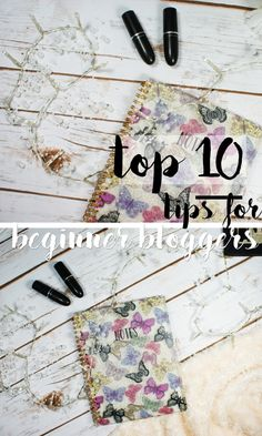 Top 10 Tips For Beginner Bloggers