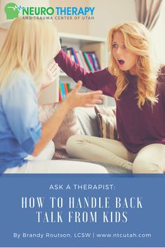 Ask a Therapist: How to Handle Back-Talk from Kids