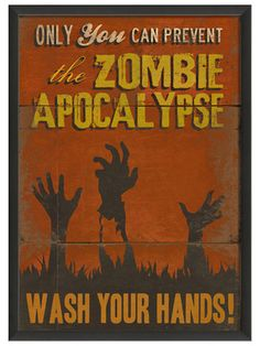 Only You Can Prevent the Zombie Apocalypse - Wash Your Hands! Only You Can Prevent the Zombie Apocalypse - Wash Your Hands! Apocalypse Des Zombies, Apocalypse Survival, Zombies Survival, Apocalypse Art, Scout Zombie Apocalypse, Funny Meme Pictures, Funny Memes, Hilarious, Memes Humor